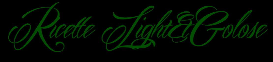 Ricette Light&Golose